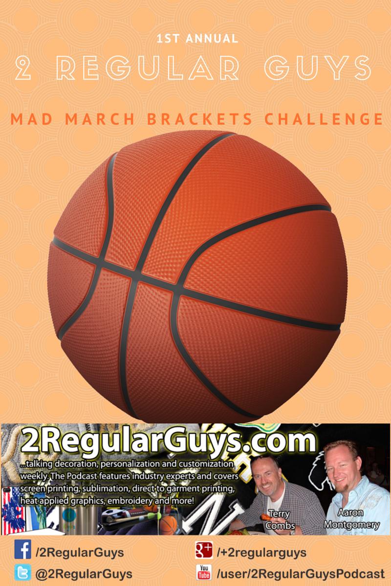 2 Regular Guys Mad March Brackets Challenge