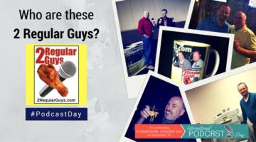 2-regular-guys-podcast-day