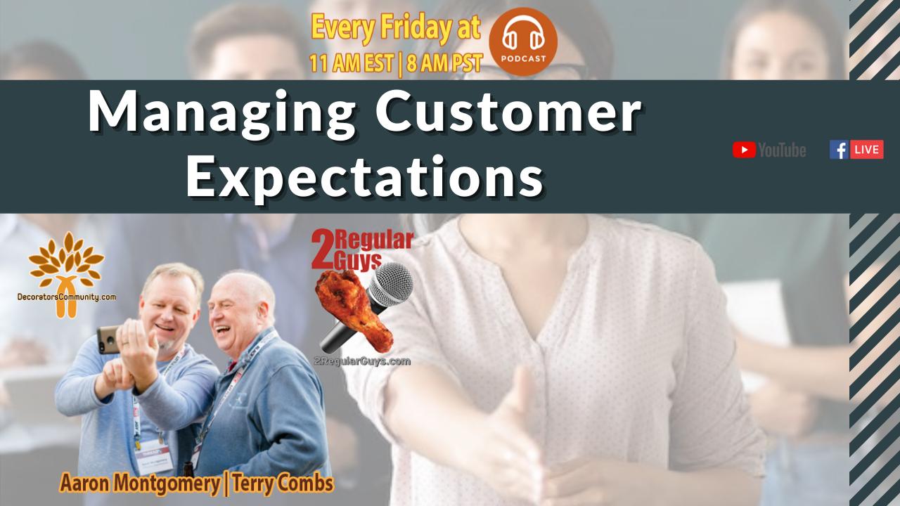 2 Regular Guys Show Cover Managing Customer Expectations